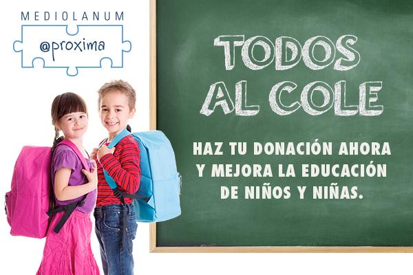 """Tú puedes dar oportunidades de futuro para los niños y niñas, colabora en la Campaña Becas """"Todos al Cole"""""""