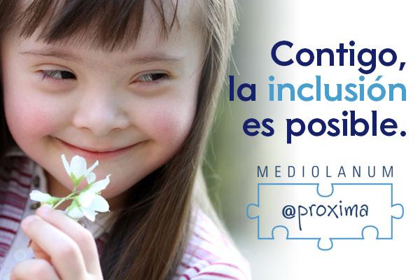 Campaña Por Inclusión En El Día Mundial Del Síndrome De Down Mediolanum Aproxima